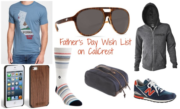 Father's Day Wish List on CaliCrest.com.jpg